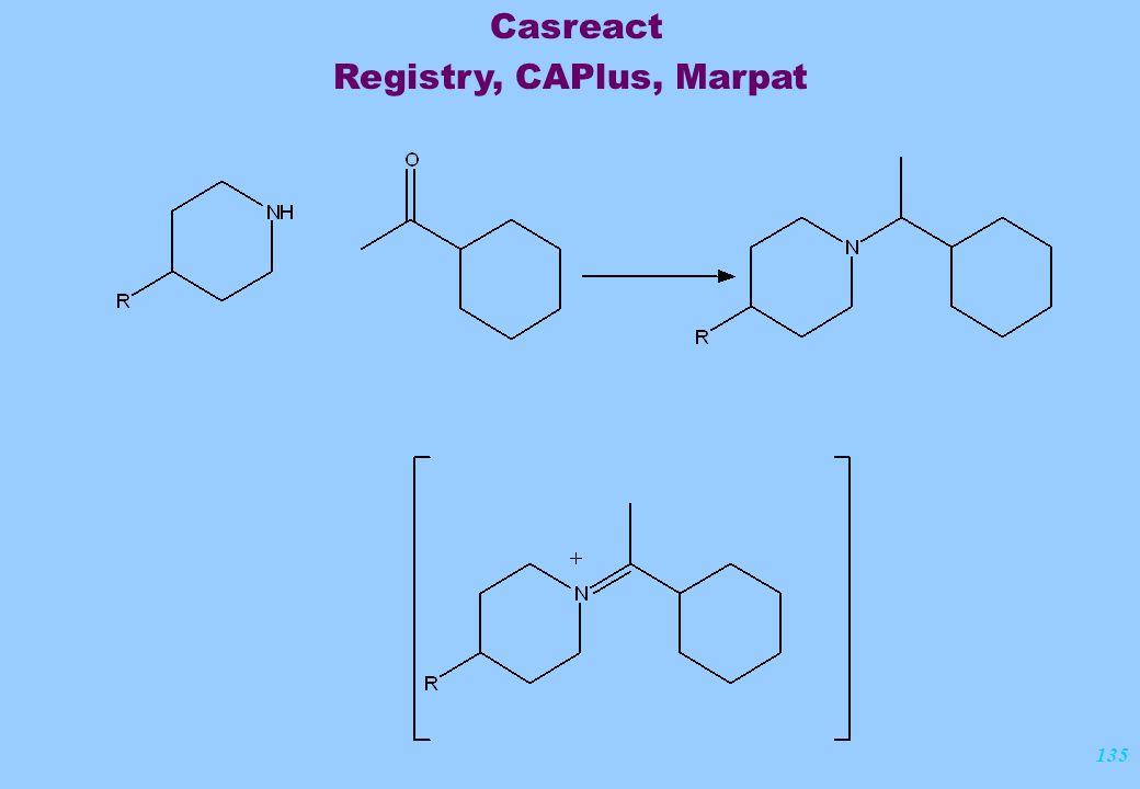 135 Casreact Registry, CAPlus, Marpat