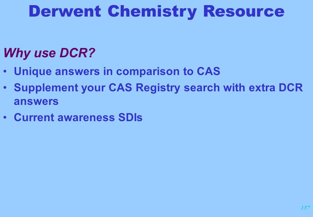 157 Why use DCR.
