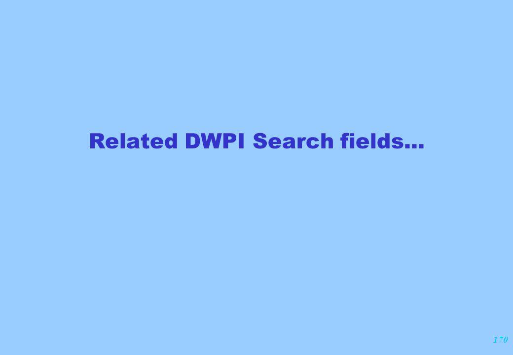 170 Related DWPI Search fields...