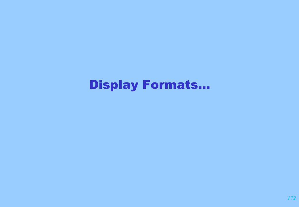 172 Display Formats...