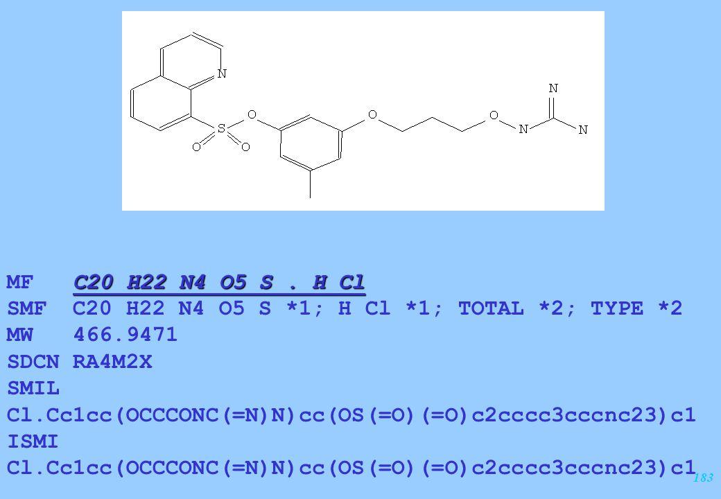 183 C20 H22 N4 O5 S. H Cl MF C20 H22 N4 O5 S. H Cl SMF C20 H22 N4 O5 S *1; H Cl *1; TOTAL *2; TYPE *2 MW 466.9471 SDCN RA4M2X SMIL Cl.Cc1cc(OCCCONC(=N
