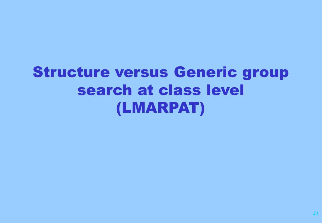 21 Structure versus Generic group search at class level (LMARPAT)