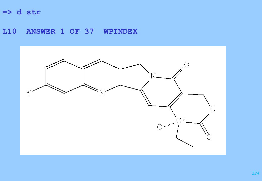 224 => d str L10 ANSWER 1 OF 37 WPINDEX