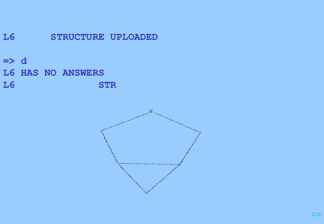 230 L6 STRUCTURE UPLOADED => d L6 HAS NO ANSWERS L6 STR