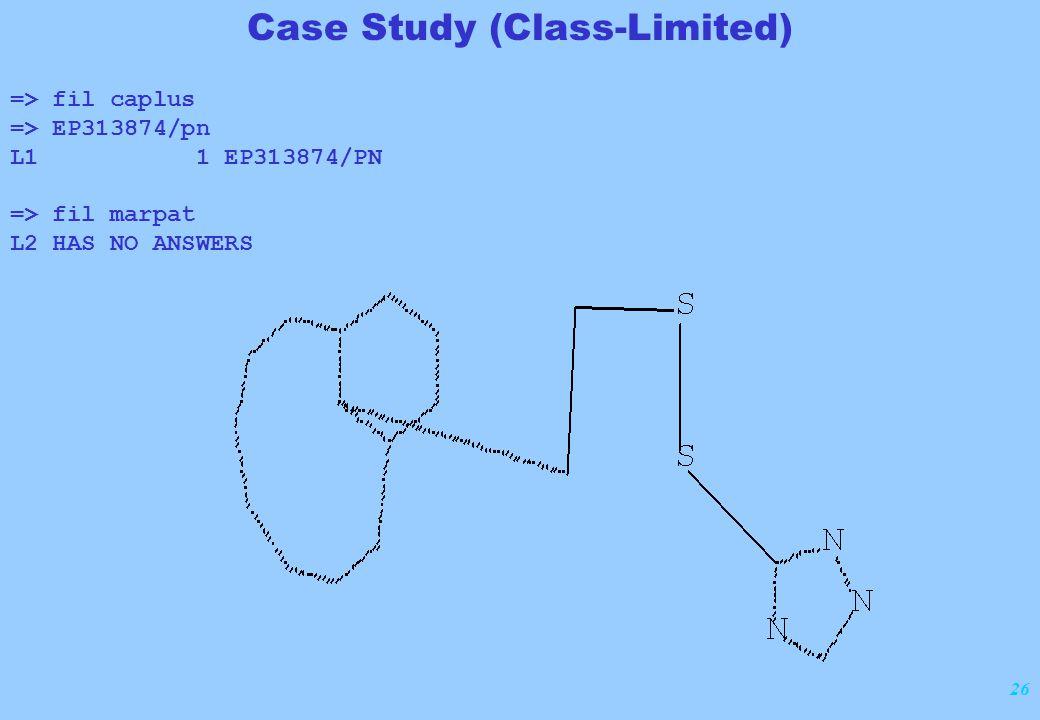 26 Case Study (Class-Limited) => fil caplus => EP313874/pn L1 1 EP313874/PN => fil marpat L2 HAS NO ANSWERS