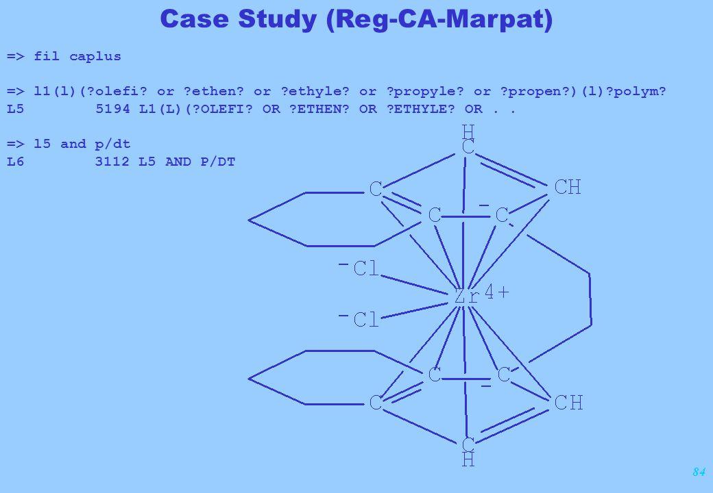 84 => fil caplus => l1(l)(?olefi? or ?ethen? or ?ethyle? or ?propyle? or ?propen?)(l)?polym? L5 5194 L1(L)(?OLEFI? OR ?ETHEN? OR ?ETHYLE? OR.. => l5 a
