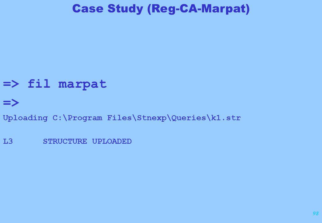 98 => fil marpat => Uploading C:\Program Files\Stnexp\Queries\k1.str L3 STRUCTURE UPLOADED Case Study (Reg-CA-Marpat)