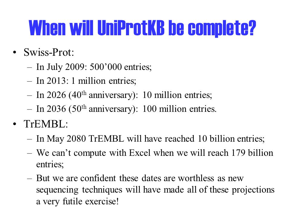 When will UniProtKB be complete.