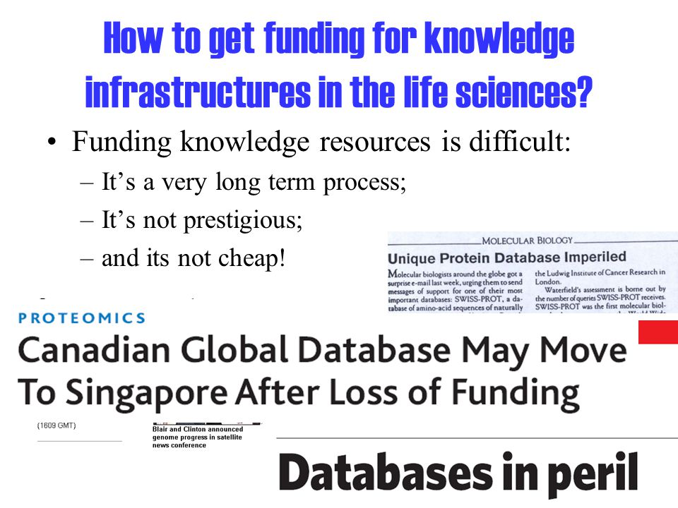 How to get funding for knowledge infrastructures in the life sciences.