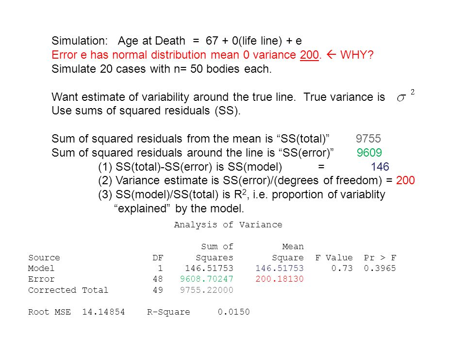 Simulation: Age at Death = (life line) + e Error e has normal distribution mean 0 variance 200.