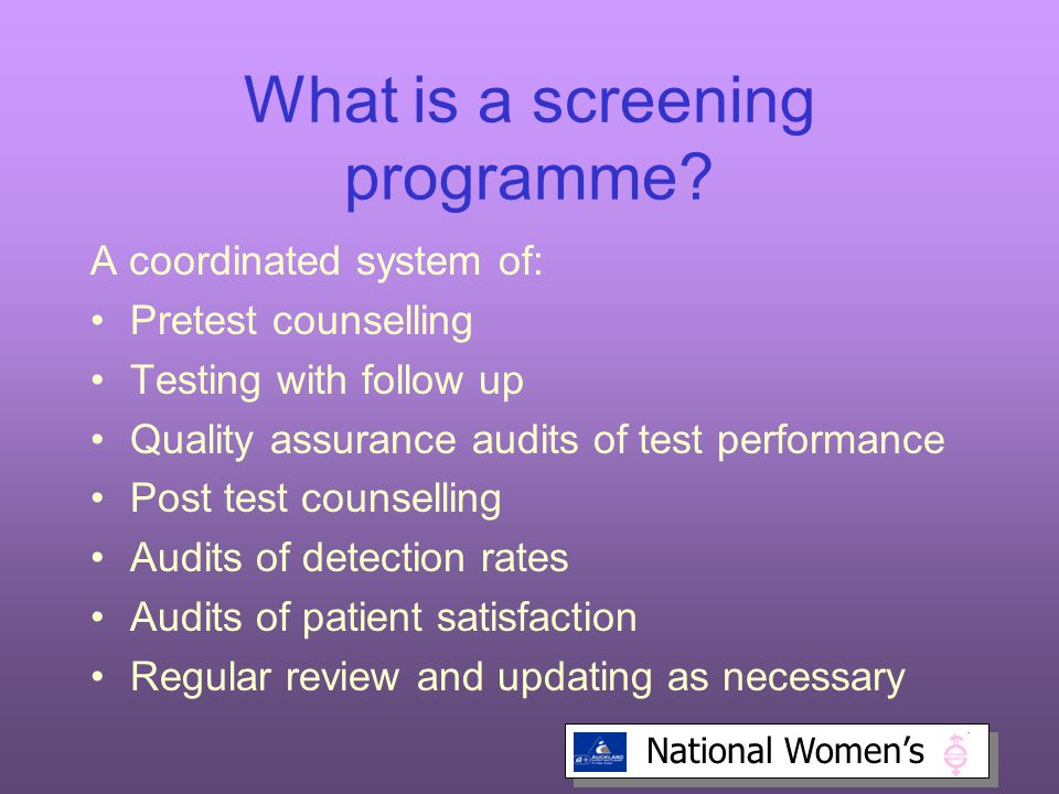 National Women's What is a screening programme.