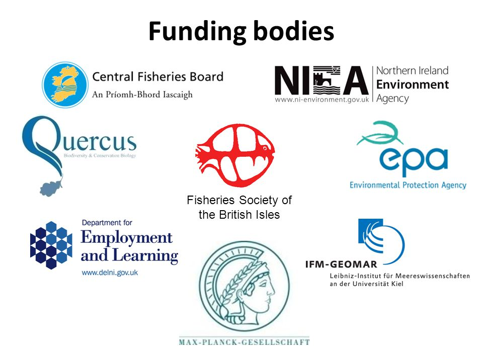 Funding bodies Fisheries Society of the British Isles