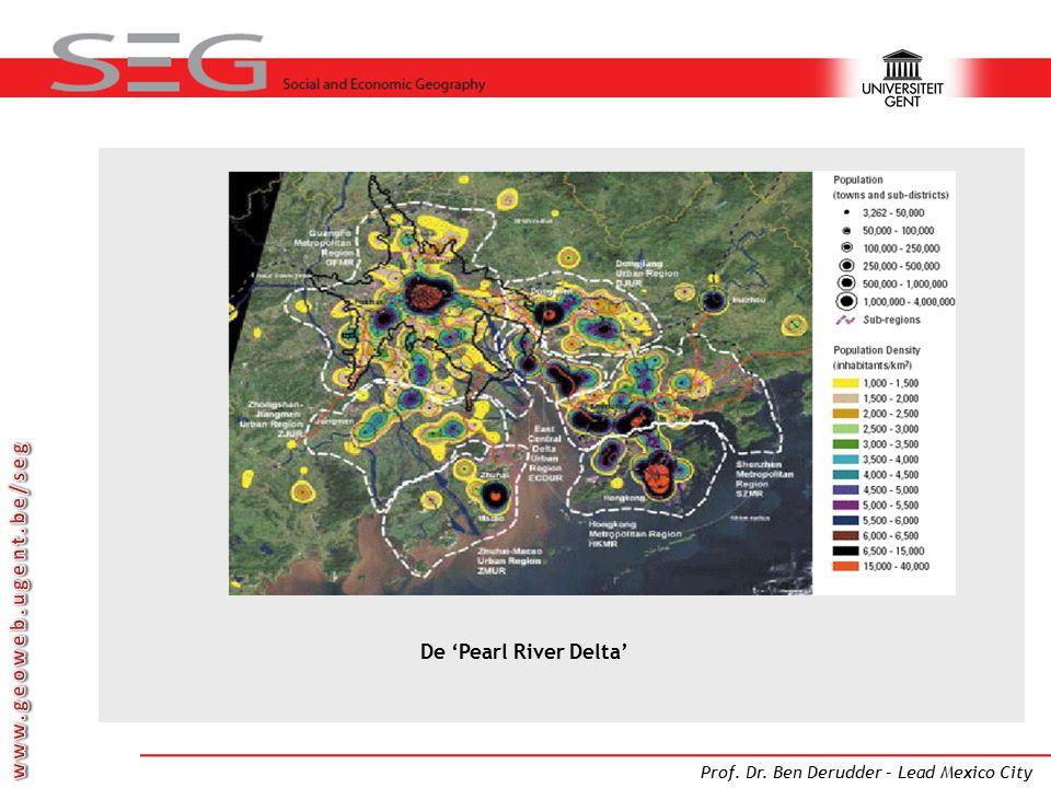 Prof. Dr. Ben Derudder – Lead Mexico City De 'Pearl River Delta'