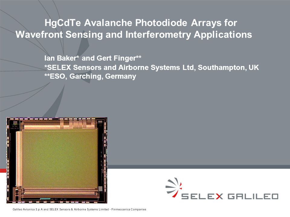 Galileo Avionica S.p.A and SELEX Sensors & Airborne Systems Limited - Finmeccanica Companies HgCdTe Avalanche Photodiode Arrays for Wavefront Sensing