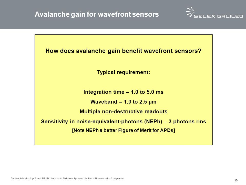 Galileo Avionica S.p.A and SELEX Sensors & Airborne Systems Limited - Finmeccanica Companies 10 Avalanche gain for wavefront sensors How does avalanch