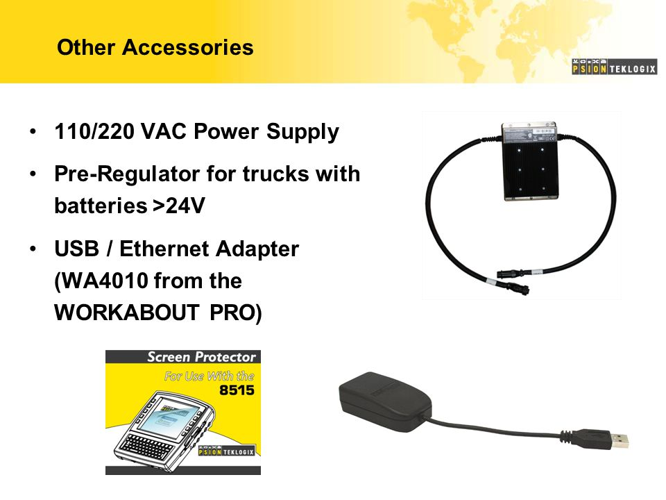 Other Accessories 110/220 VAC Power Supply Pre-Regulator for trucks with batteries >24V USB / Ethernet Adapter (WA4010 from the WORKABOUT PRO)