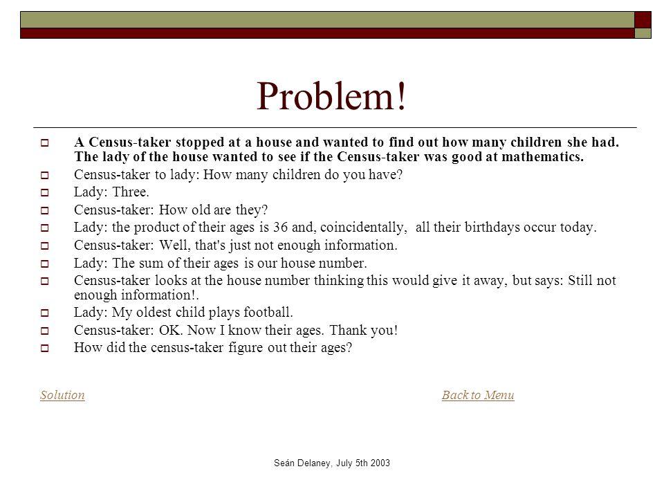Seán Delaney, July 5th 2003 Problem.