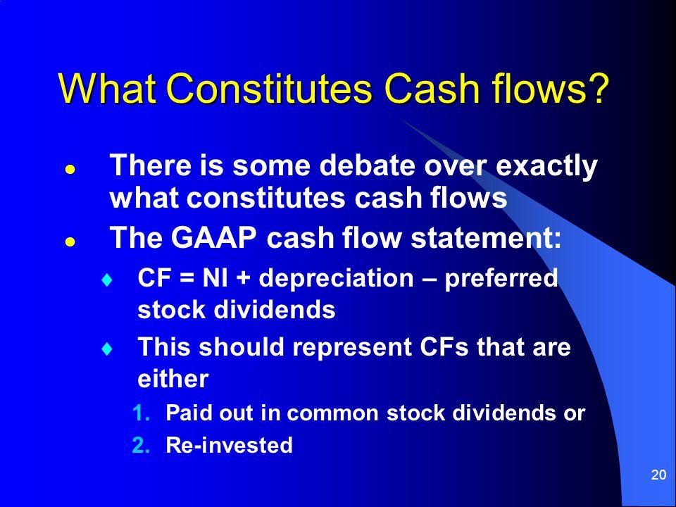 20 What Constitutes Cash flows.