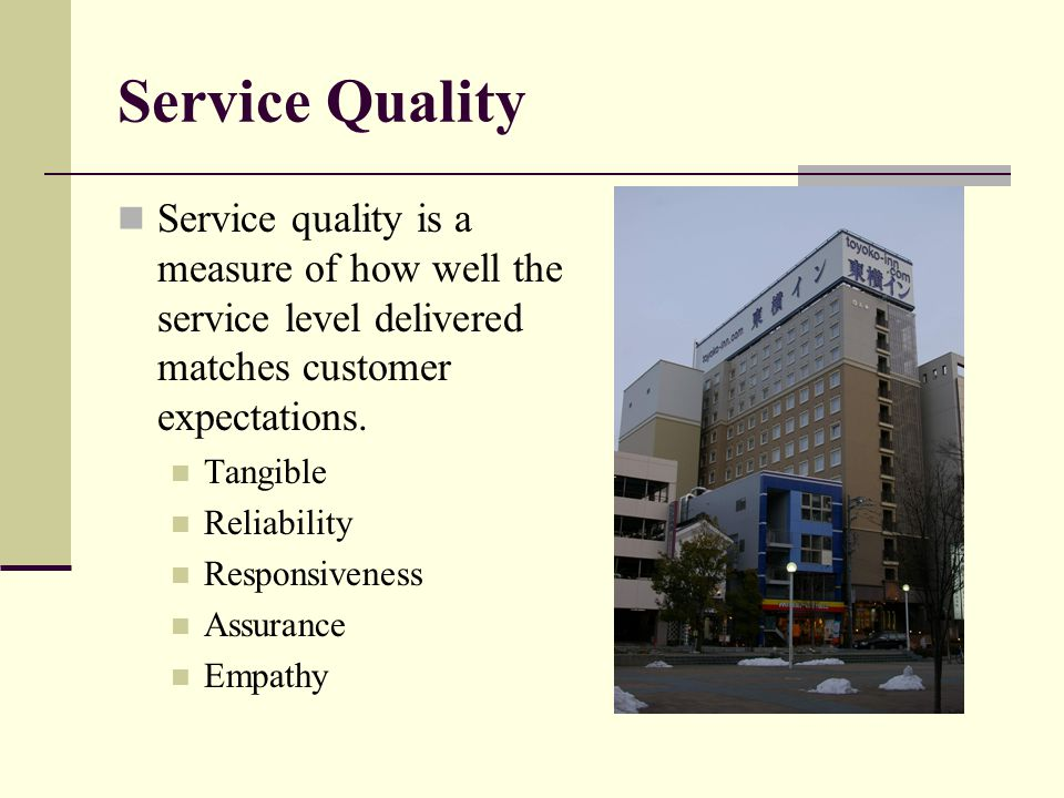 Service Quality Service quality is a measure of how well the service level delivered matches customer expectations.