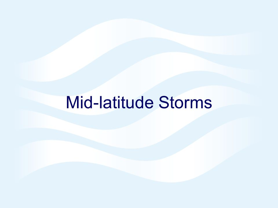 Mid-latitude Storms