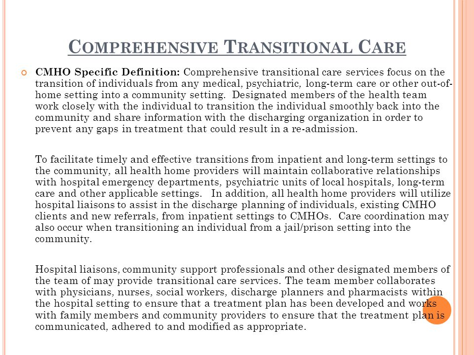 I NDIVIDUAL F AMILY AND S UPPORT S ERVICES CMHO Specific Definition: Individual and family support services are provided by community support professionals and other members of the health team to reduce barriers to individuals' care coordination, increase skills and engagement and improve health outcomes.