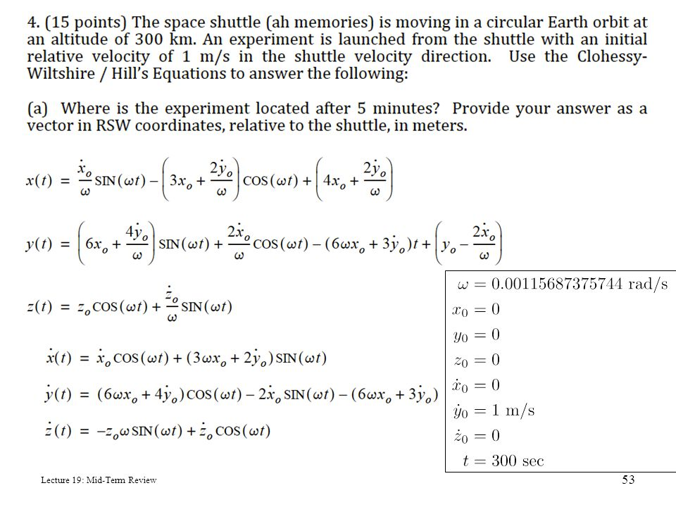 Mid-Term Review Problem 4 Lecture 19: Mid-Term Review 53