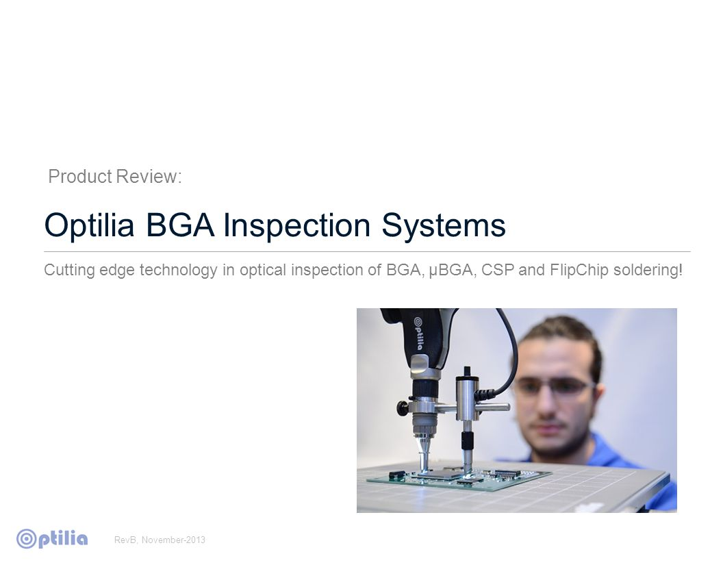 Optilia BGA inspection technology Sample pictures with Low aperture BGA lens Flip-chip component.Same component.