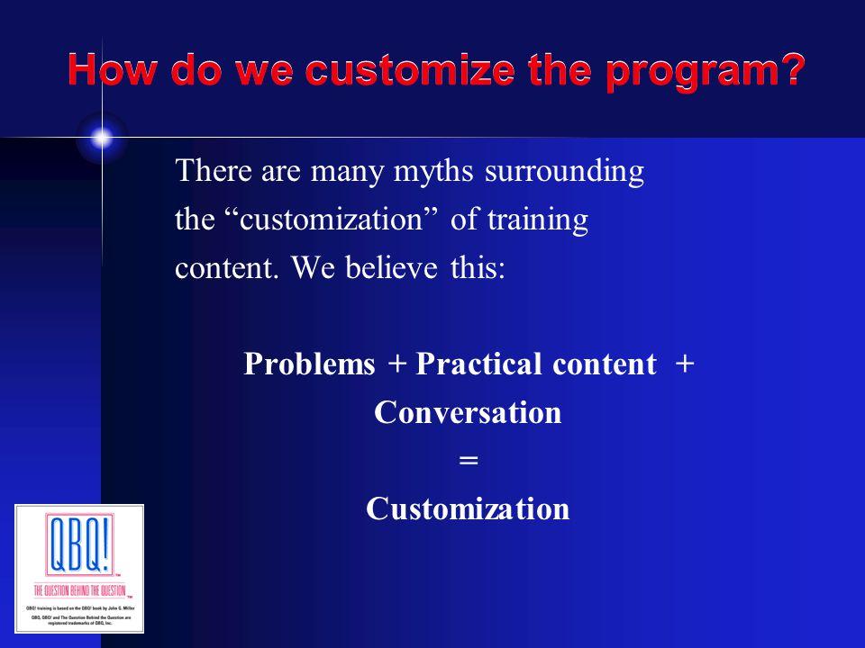 How do we customize the program.