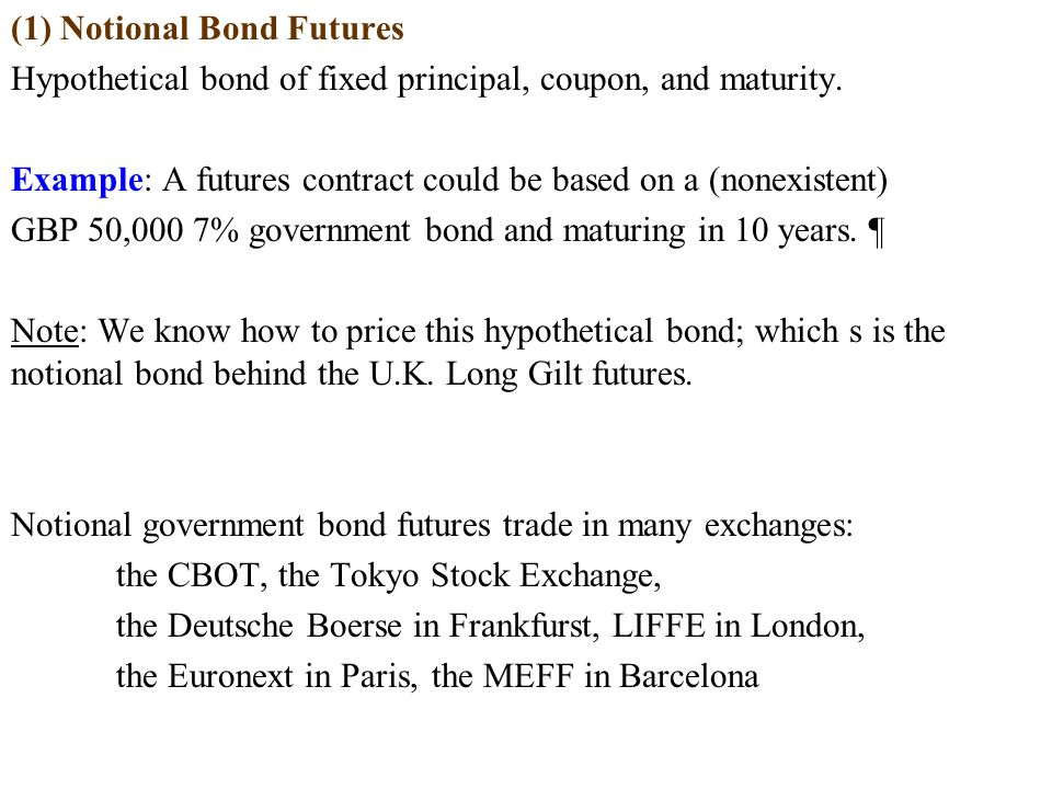 Example (continuation): Summary: F:Contract price for the CDB futures contract = EUR 91,250.