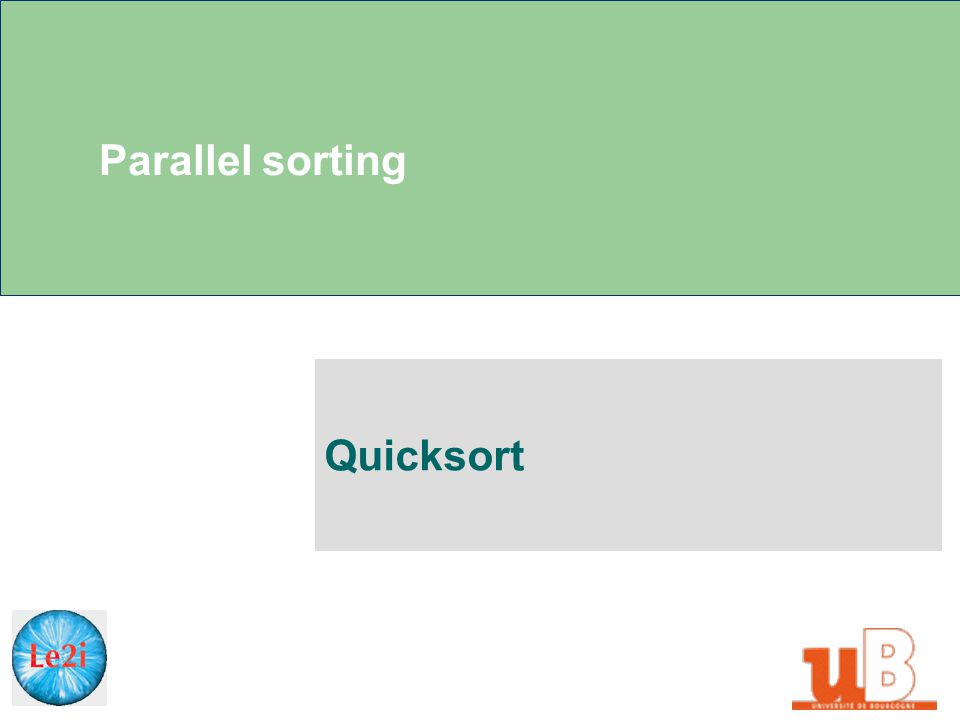 Parallel sorting Quicksort