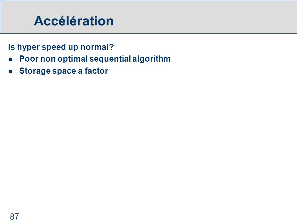 87 Accélération Is hyper speed up normal.