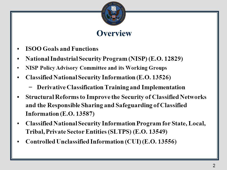 53 Key Elements of the E.O.13556 (CUI) Establishes an open and uniform program.