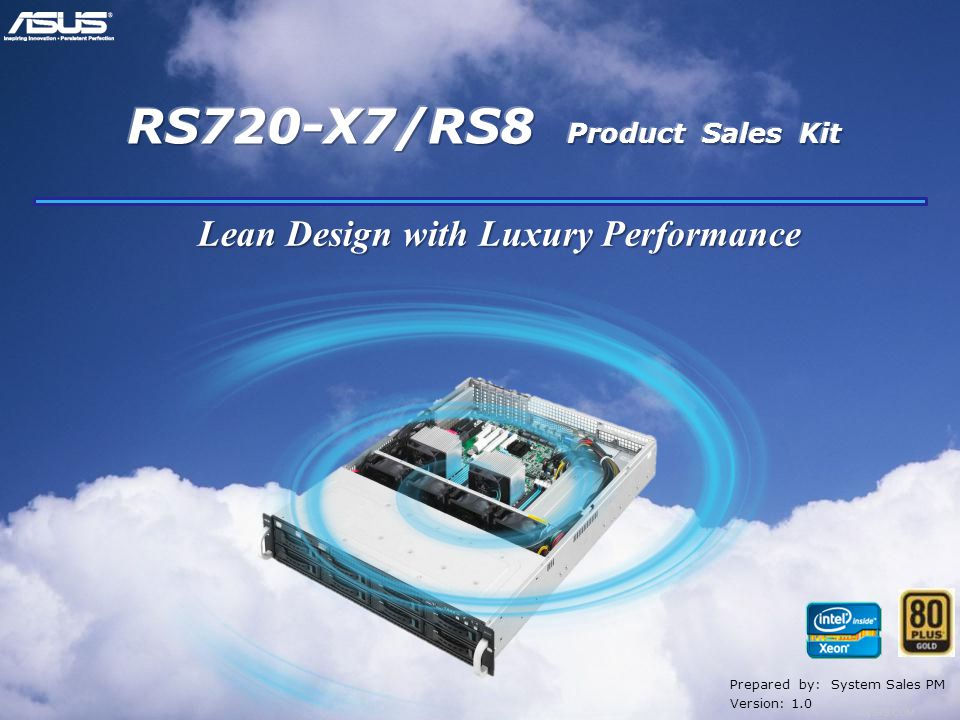 Confidential Prepared by: System Sales PM Version: 1.0 Lean Design with Luxury Performance