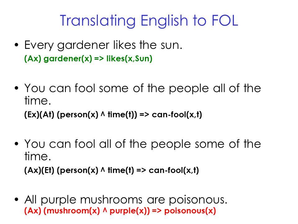 Translating English to FOL… No purple mushroom is poisonous.