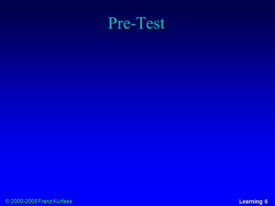 © 2000-2005 Franz Kurfess Learning 6 Pre-Test