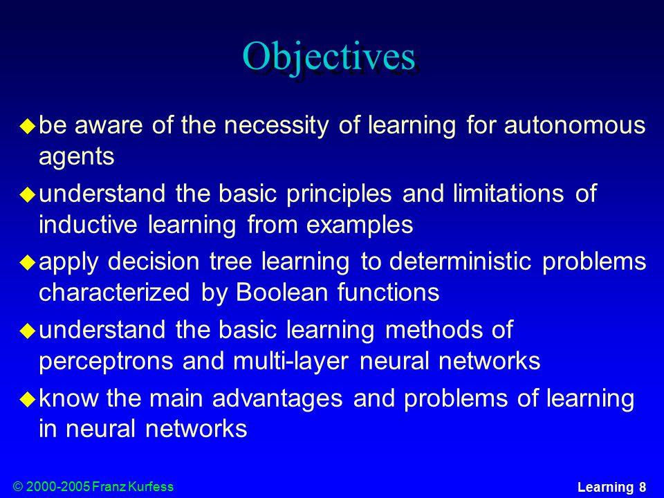 © 2000-2005 Franz Kurfess Learning 9 Evaluation Criteria