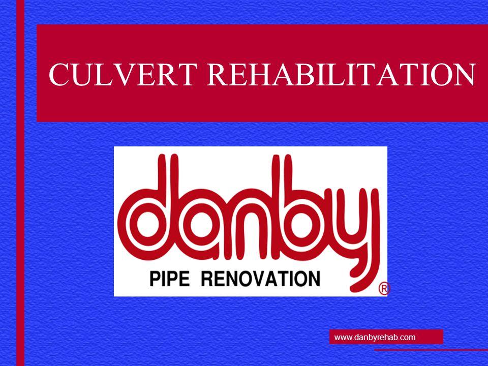 www.danbyrehab.com CULVERT REHABILITATION