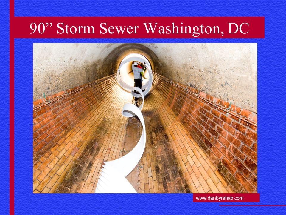 www.danbyrehab.com 90 Storm Sewer Washington, DC