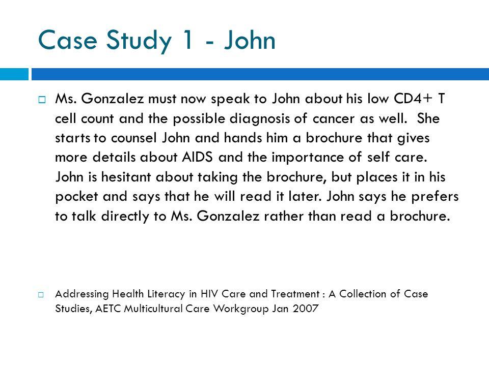 Case Study 1 - John  Ms.