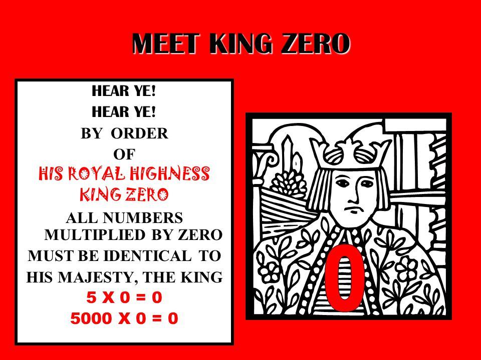MEET KING ZERO HEAR YE.