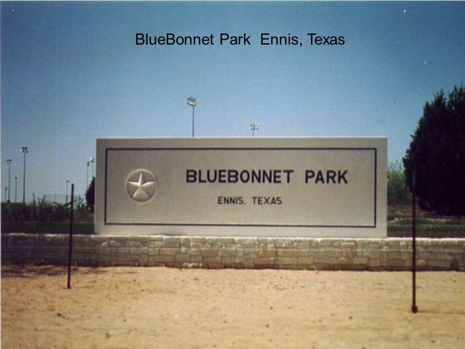 BlueBonnet Park Ennis, Texas