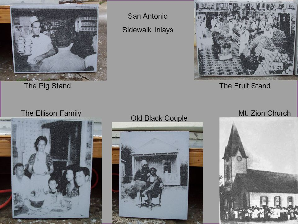 San Antonio Sidewalk Inlays The Pig Stand The Ellison Family Old Black Couple The Fruit Stand Mt.