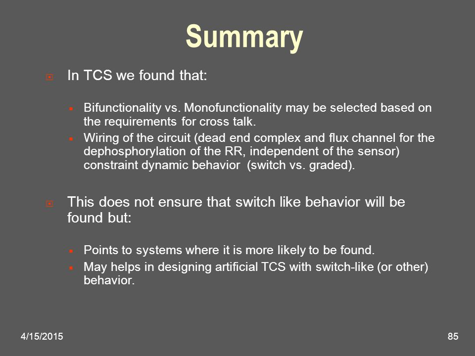 Summary  In TCS we found that:  Bifunctionality vs. Monofunctionality may be selected based on the requirements for cross talk.  Wiring of the circ