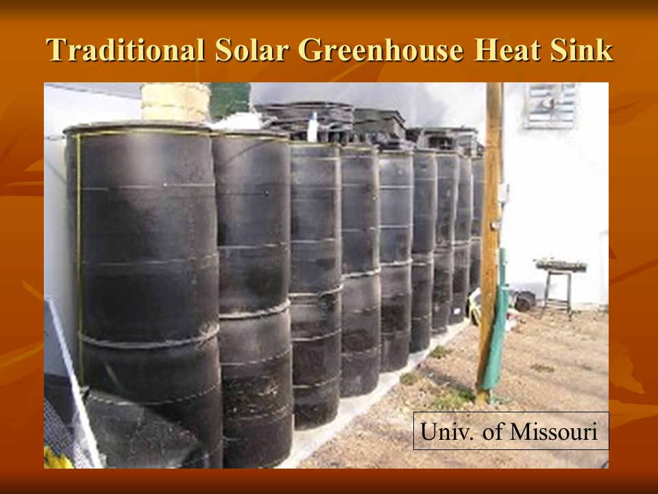 Traditional Solar Greenhouse Heat Sink Univ. of Missouri