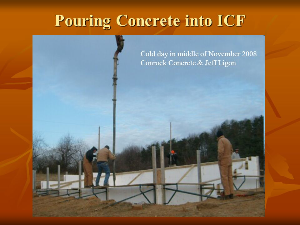 Pouring Concrete into ICF Cold day in middle of November 2008 Conrock Concrete & Jeff Ligon
