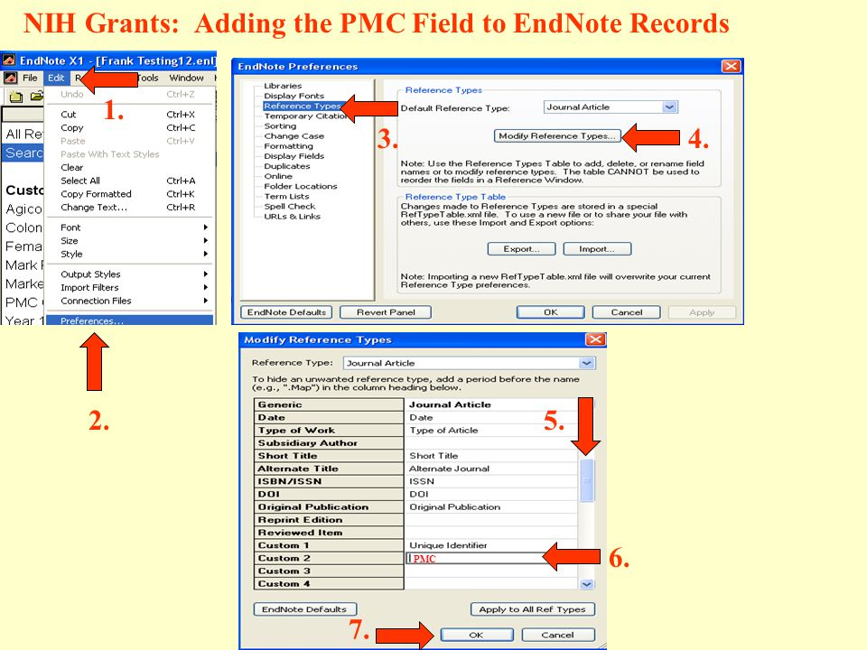 NIH Grants: Adding the PMC Field to EndNote Records PMC 2. 1. 3.4. 5. 6. 7.