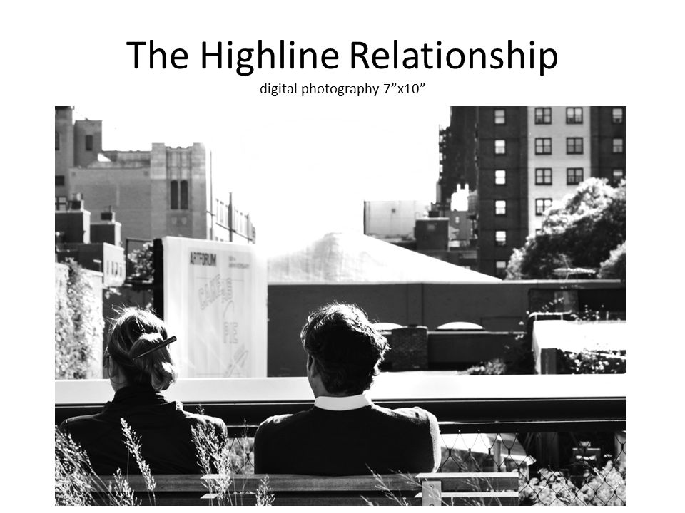 The Highline Relationship digital photography 7 x10