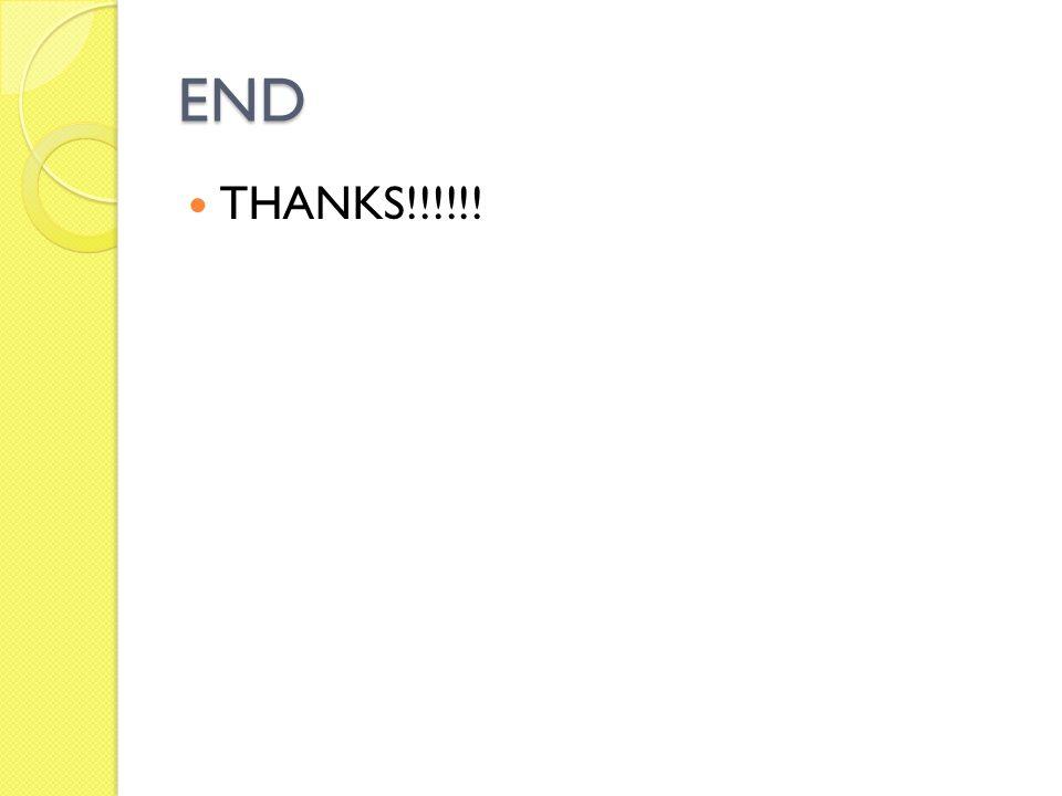 END THANKS!!!!!!
