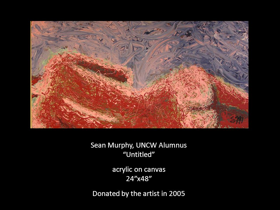 Sean Murphy & Shannon Eileen, UNCW Alumni Untitled mixed media 48 x48 Donated by the artists in 2005