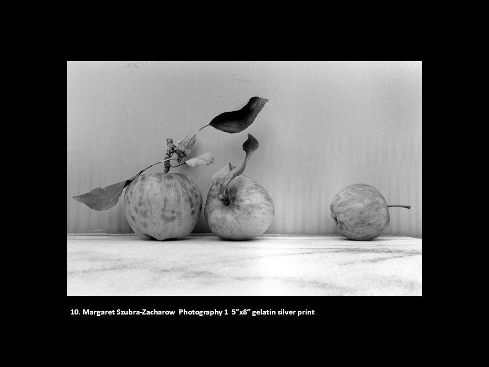 """10. Margaret Szubra-Zacharow Photography 1 5""""x8"""" gelatin silver print"""